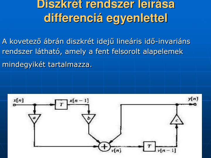 Diszkrét rendszer leírása differenciá egyenlettel