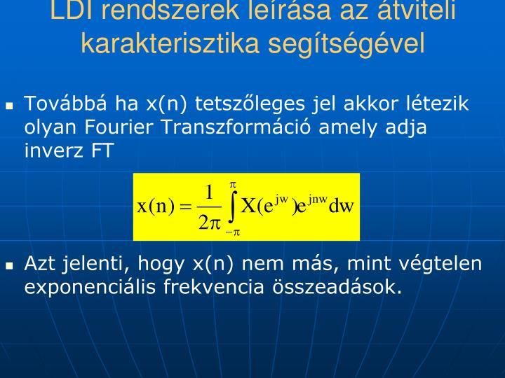 LDI rendszerek leírása az átviteli karakterisztika segítségével