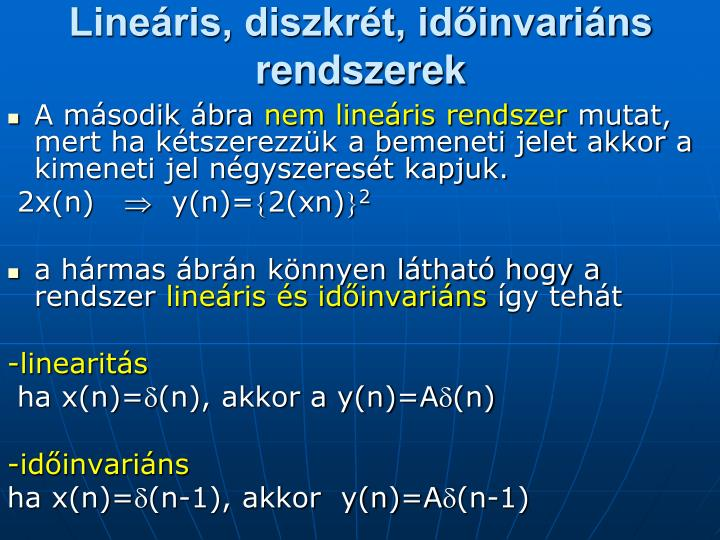 Lineáris, diszkrét, időinvariáns  rendszerek