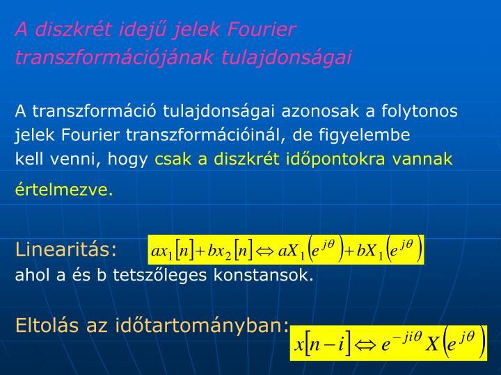 A diszkrét idejű jelek Fourier