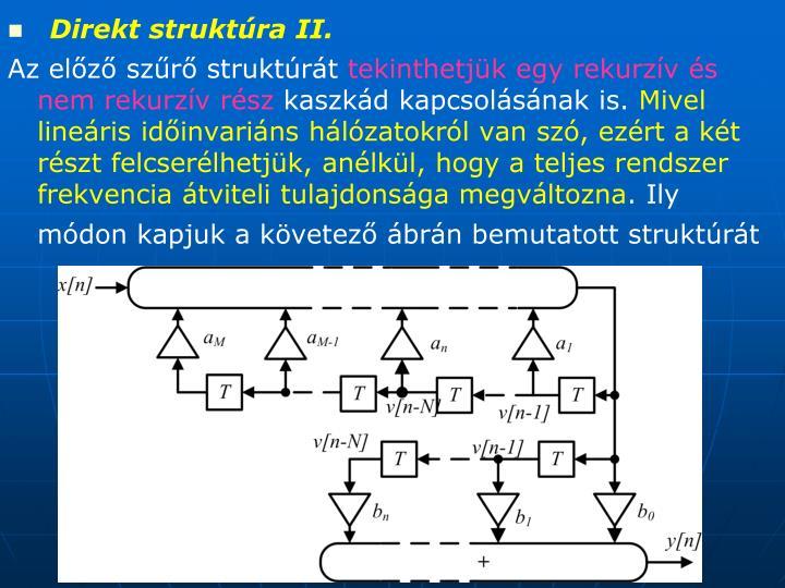 Direkt struktúra II.