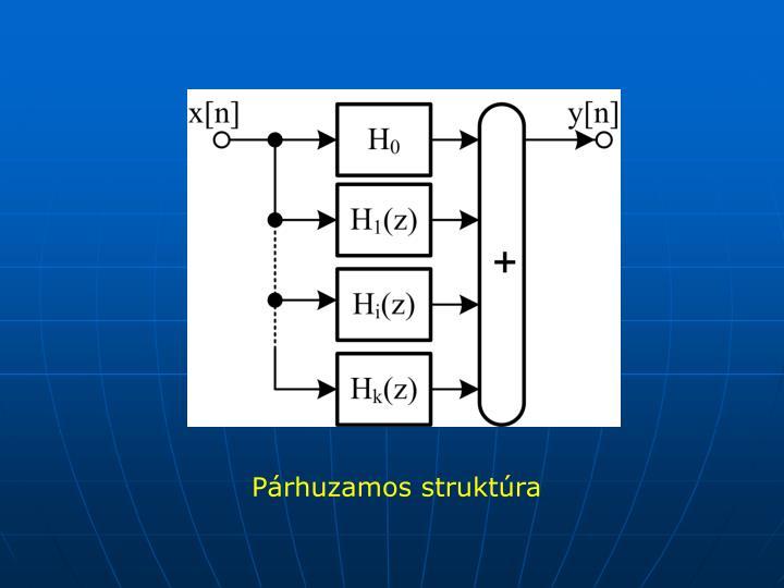 Párhuzamos struktúra