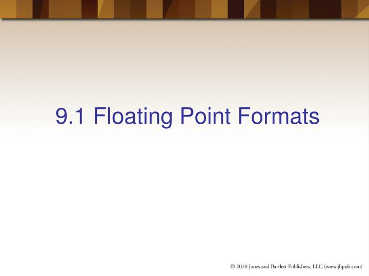 9 1 floating point formats