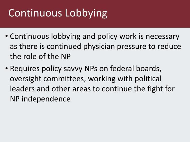 Continuous Lobbying