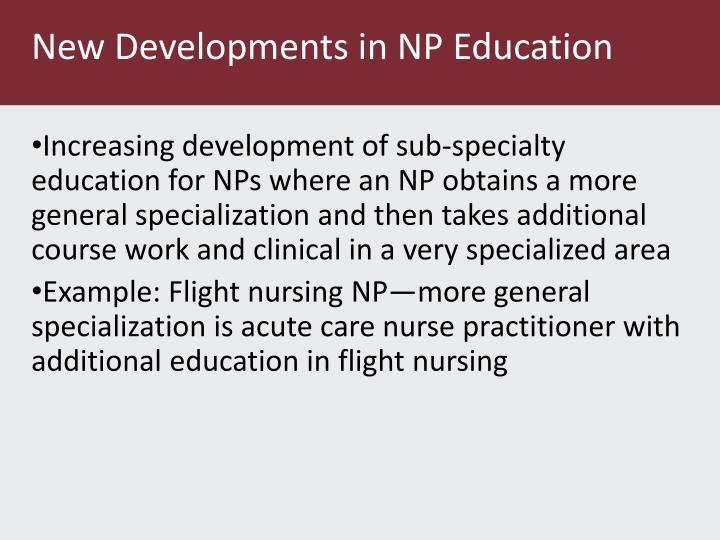 New Developments in NP Education