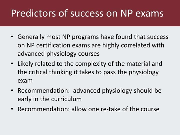 Predictors of success on NP exams