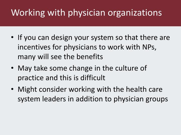 Working with physician organizations