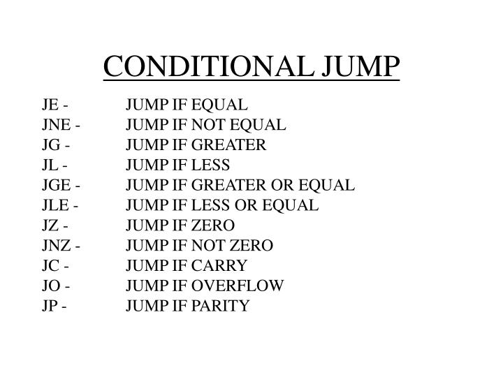 CONDITIONAL JUMP