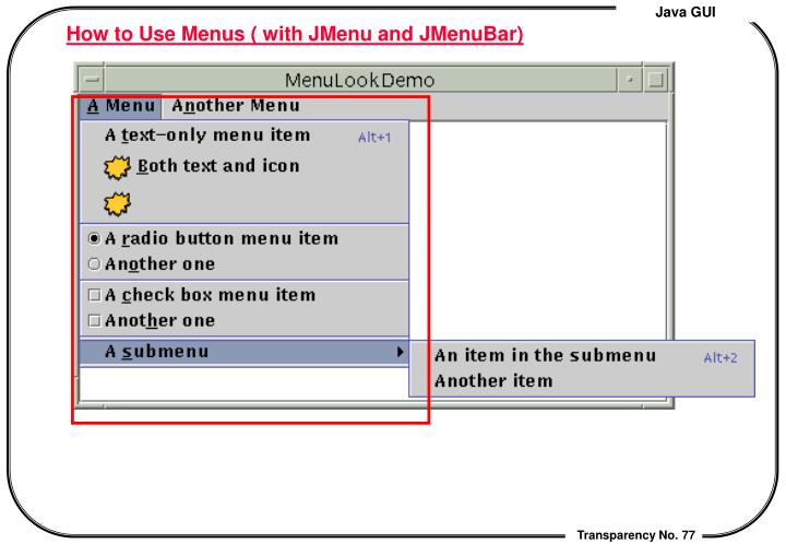 How to Use Menus ( with JMenu and JMenuBar)