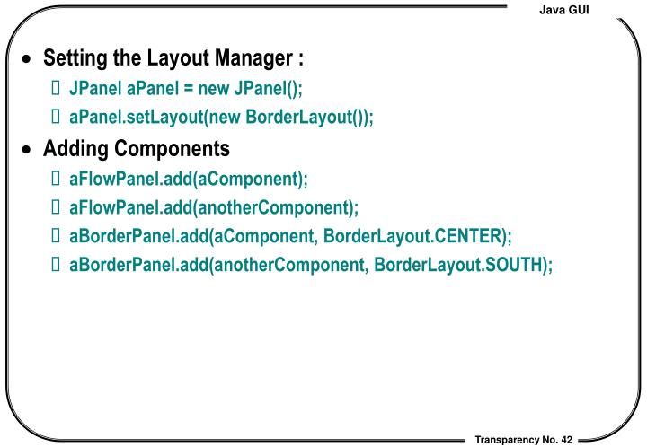 Setting the Layout Manager :