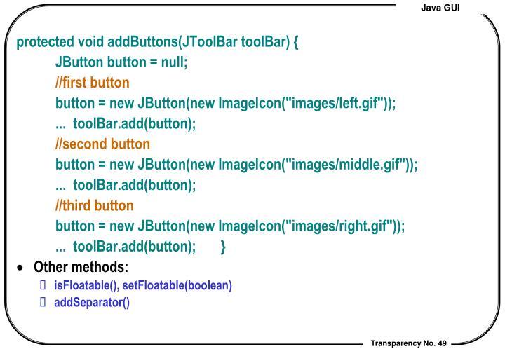 protected void addButtons(JToolBar toolBar) {