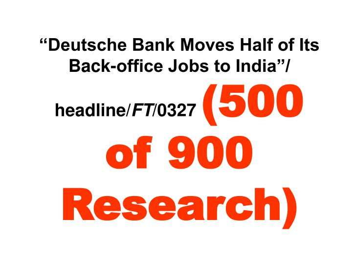 Deutsche Bank Moves Half of Its Back-office Jobs to India/ headline/
