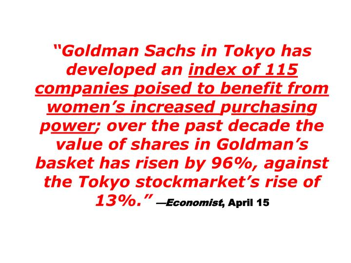 Goldman Sachs in Tokyo has developed an
