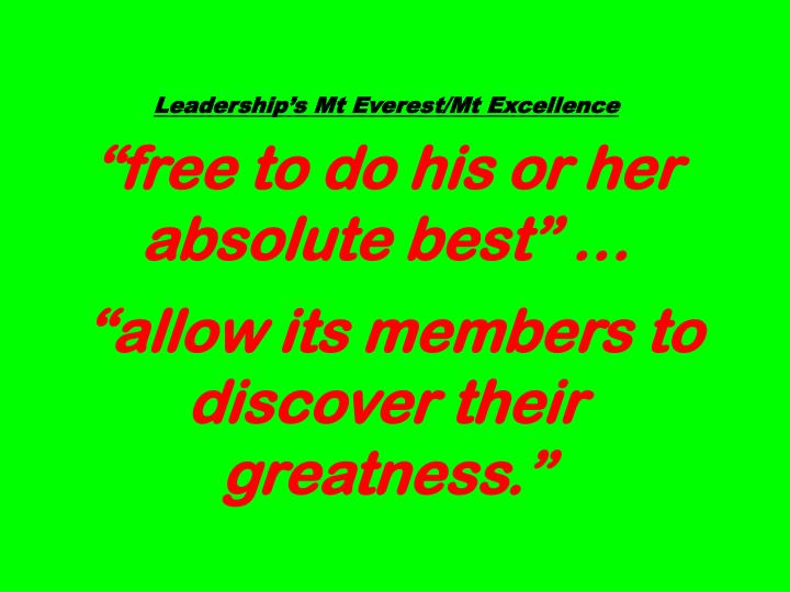 Leaderships Mt Everest/Mt Excellence