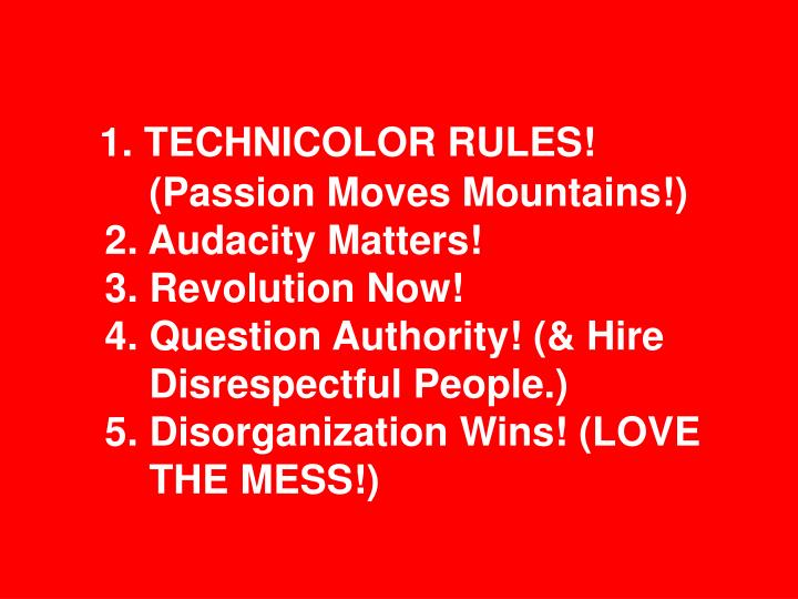1. TECHNICOLOR RULES!