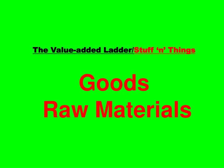 The Value-added Ladder/