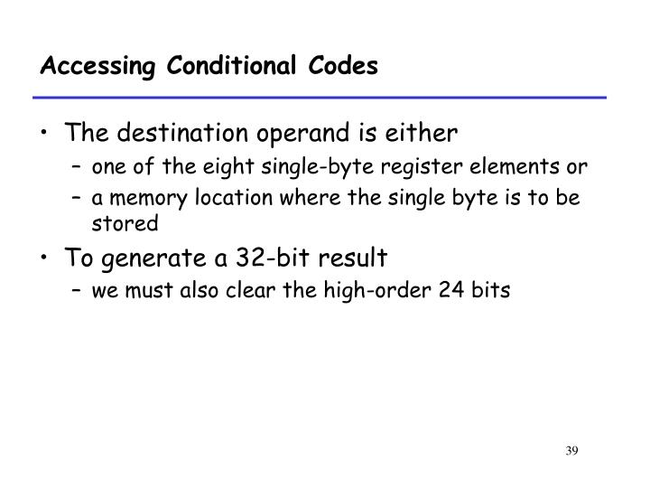 Accessing Conditional Codes