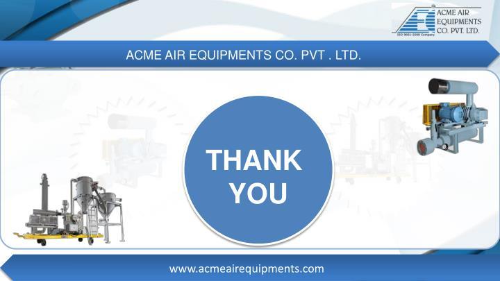 ACME AIR EQUIPMENTS CO. PVT . LTD.