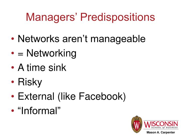 Managers' Predispositions