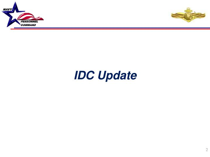 IDC Update