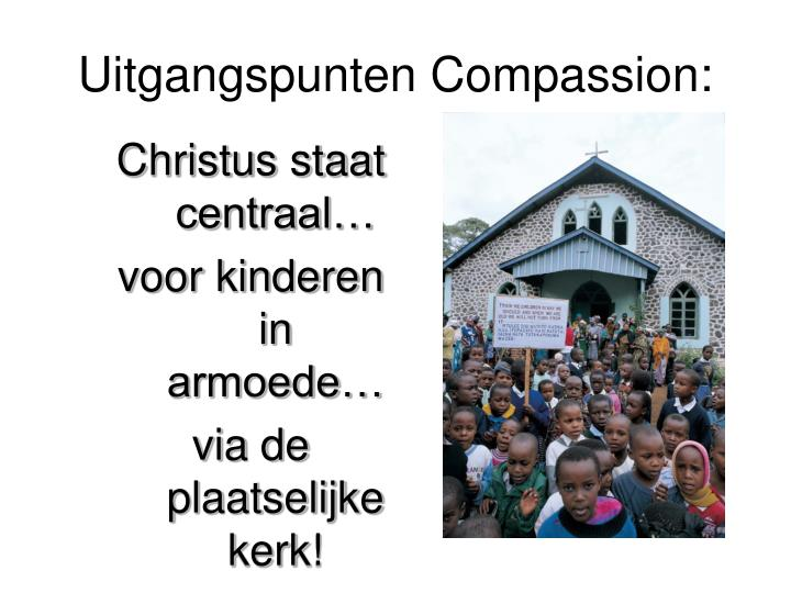 Uitgangspunten Compassion: