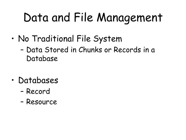 Data and File Management