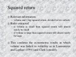 squared return