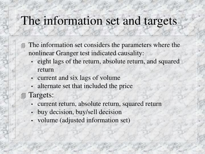 The information set and targets