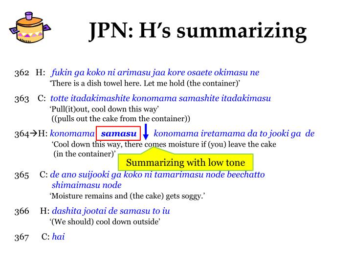 JPN: H's summarizing