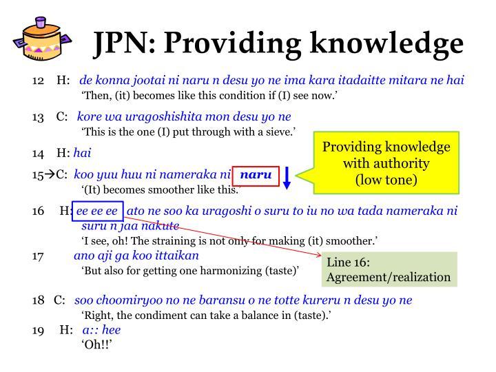 JPN: Providing knowledge