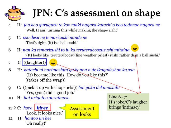 JPN: C's assessment on shape