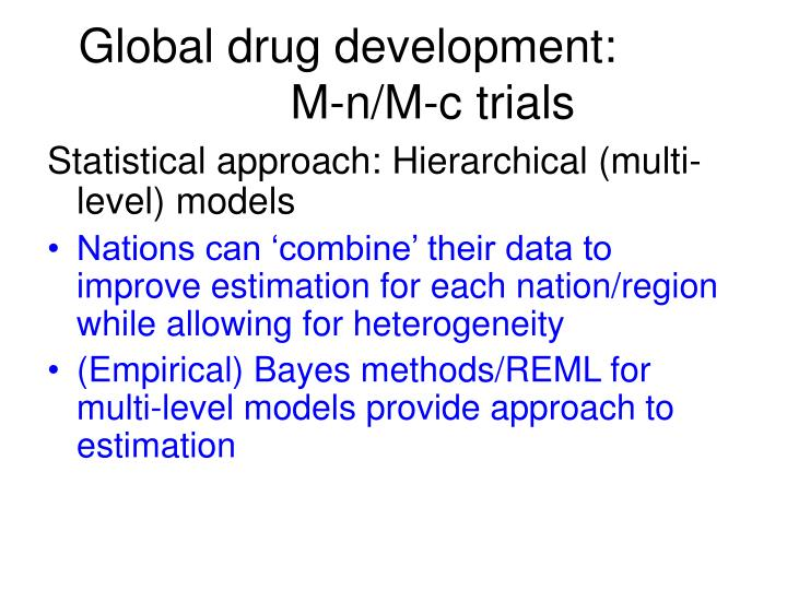 Global drug development: M-n/M-c trials