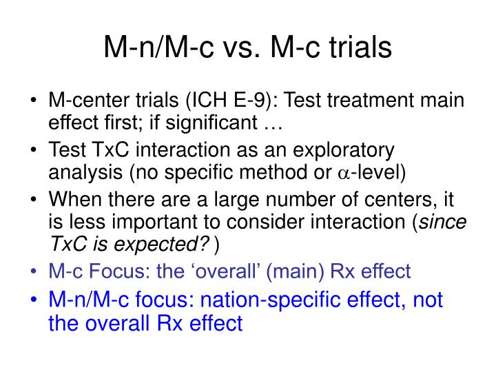 M-n/M-c vs. M-c trials