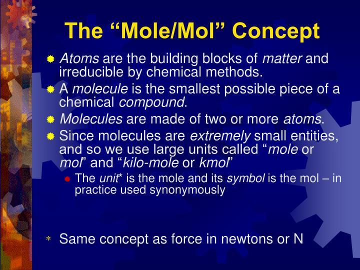 """The """"Mole/Mol"""" Concept"""