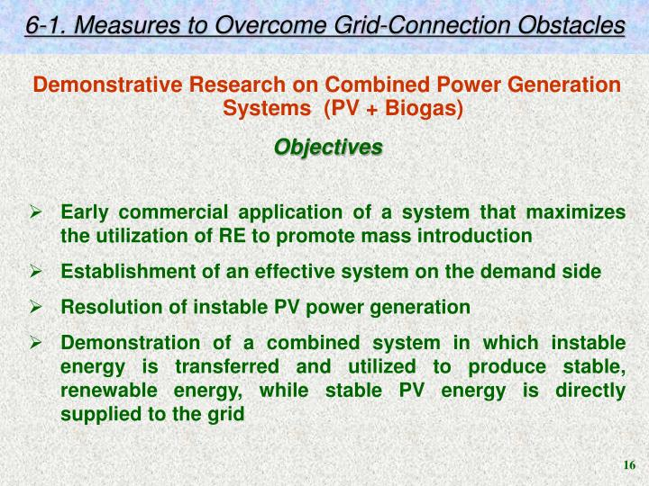6-1. Measures to Overcome Grid-Connection Obstacles