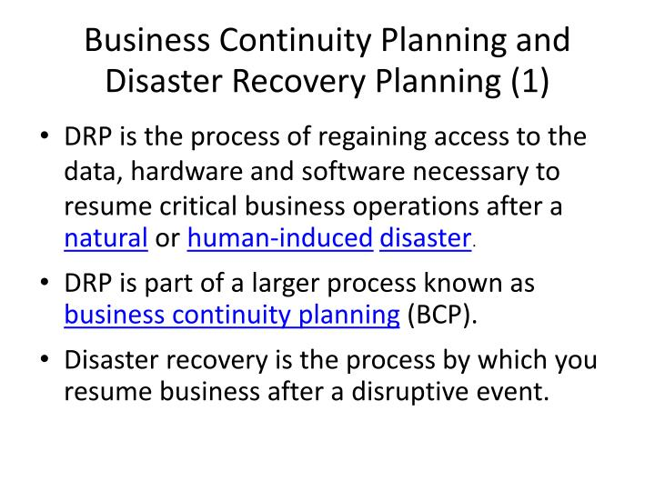 Business continuity planning and disaster recovery planning 1