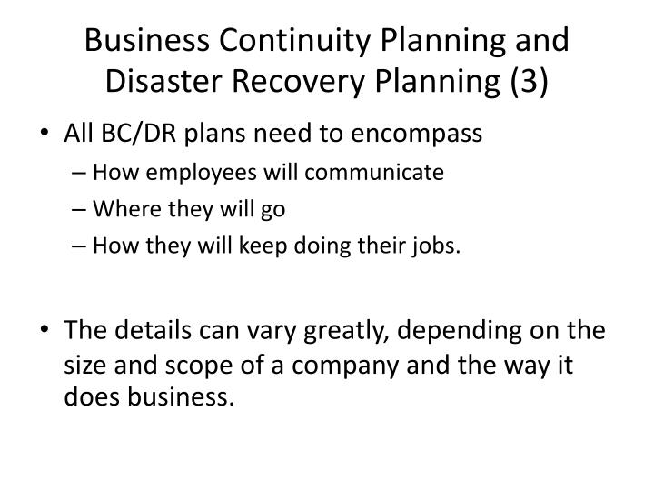 Business Continuity Planning and Disaster Recovery Planning (3)
