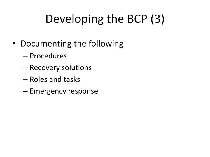 Developing the BCP (3)