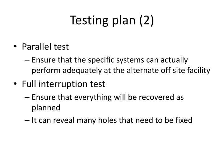 Testing plan (2)