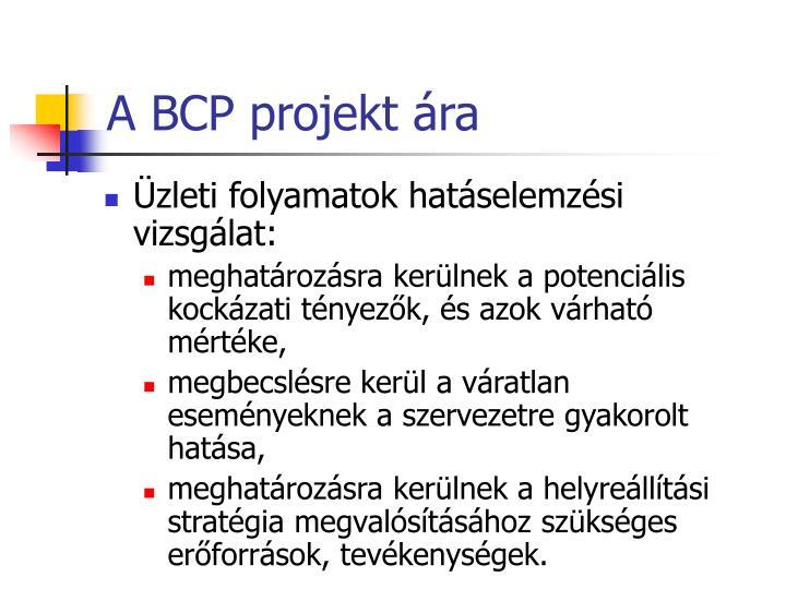 A BCP projekt ára