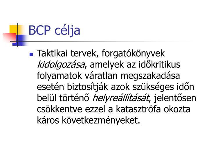 BCP célja