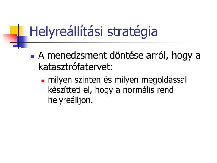 Helyreállítási stratégia