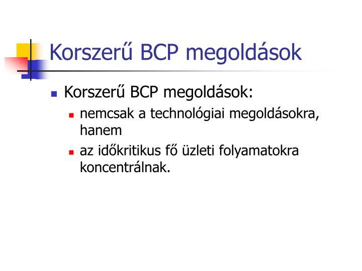 Korszerű BCP megoldások