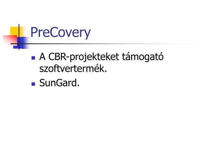 PreCovery
