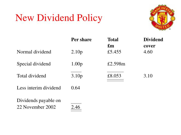 New Dividend Policy
