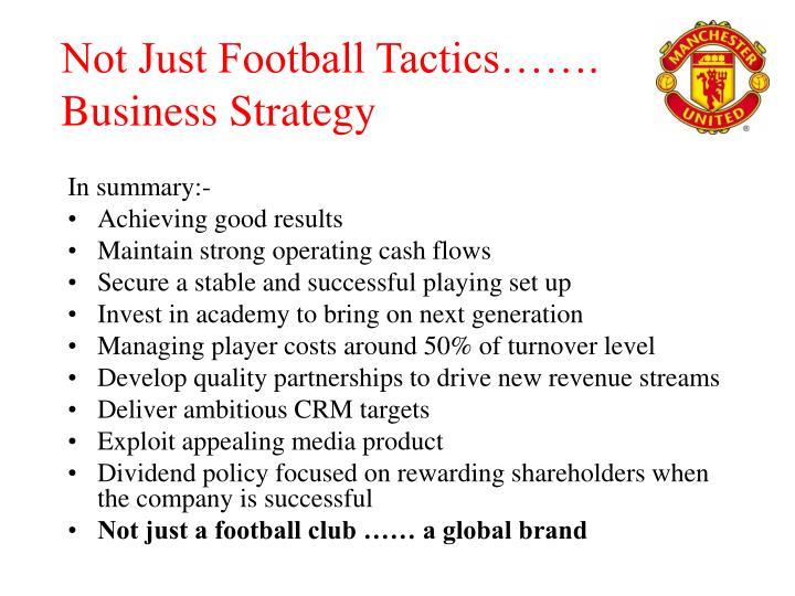 Not Just Football Tactics…….