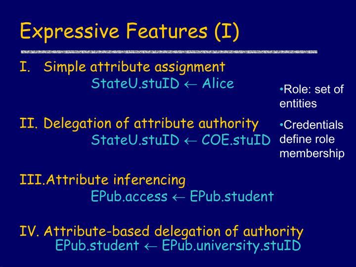Expressive Features (I)