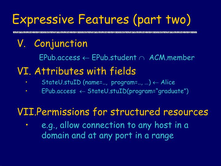 Expressive Features (part two)