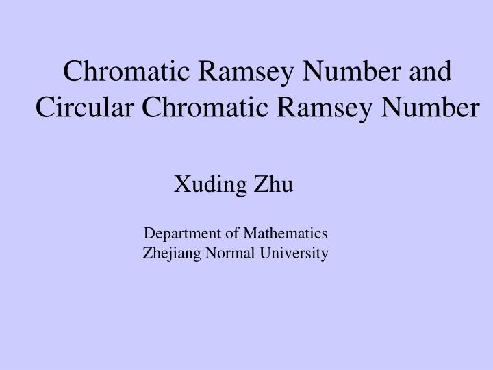 Chromatic Ramsey Number and