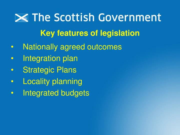 Key features of legislation
